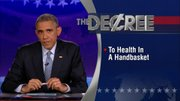 The Word - President Barack Obama - To Health in a Handbasket